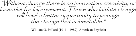 Innovation quote by William Pollard