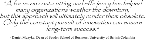 Daniel Muzyka quote on managing change and innovation