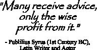 Publilius Syrus quote on decision advice