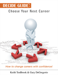 Learn how to change careers with confidence using our Decide Guide.