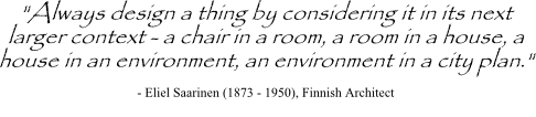 Eliel Saarinen quote on considering larger context