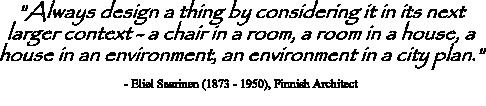 Eliel Saarinen quote on considering larger context