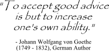 Johann Wolfgang von Goethe quote - tip on advice