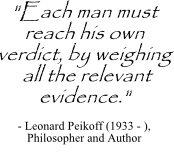 Relevant evidence quote by Leonard Peikoff