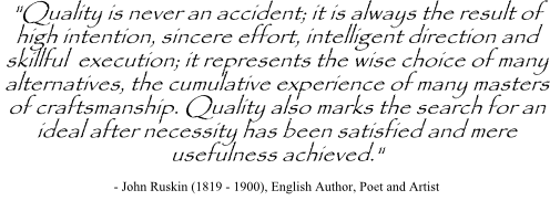 John Ruskin quote on decision quality