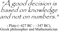 Plato quote about good decisions
