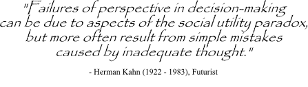 Herman Kahn quote on decision thinking errors