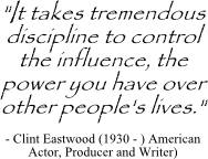 Clint Eastwood quote on decision influence