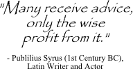 Publilius Syrus quote on decision advice