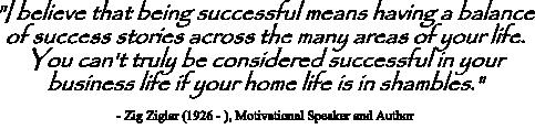 Zig Ziglar quote on achieving balance