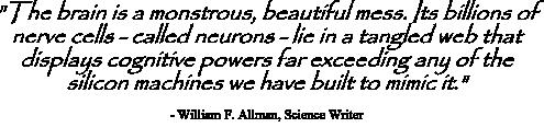 William Allman quote on the brain